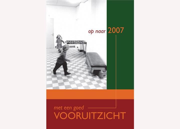 ontwerp & fotografie nieuwjaarskaart 'Op naar 2007 met een goed vooruitzicht'